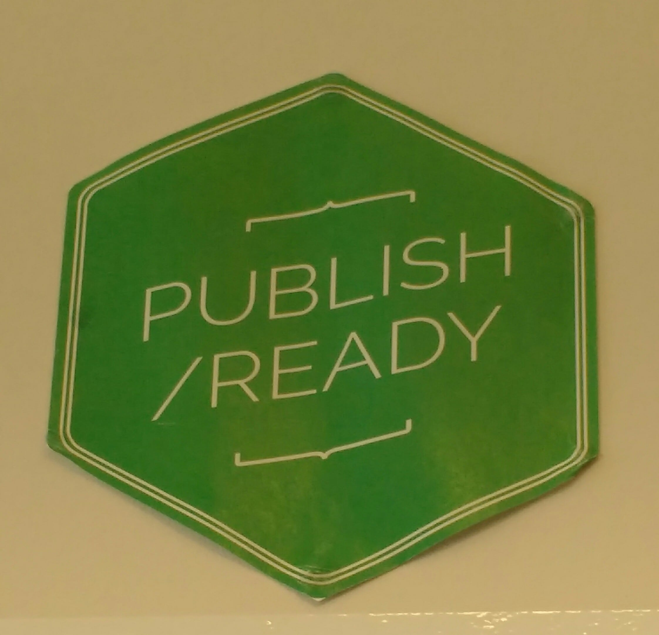 Green hexagonal sign that says 'publish/ready'.