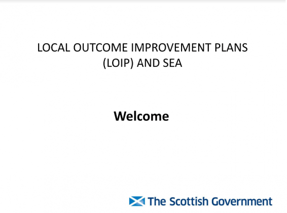 "Presentation slide readin "" Local Outcome Improvement Plans (LOIP) and SEA. Welcome.""."